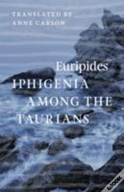 Wook.pt - Iphigenia Among The Taurians