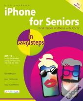 Iphone For Seniors In Easy Steps, 5th Edition