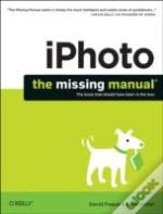 Iphoto : The Missing Manual