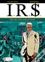 Ir$ 6: The Black Gold War