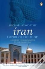 Iran: Empire Of The Mind
