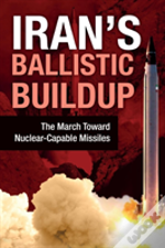Iran'S Ballistic Buildup