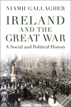 Wook.pt - Ireland And The Great War