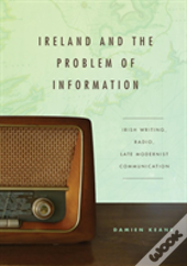 Ireland And The Problem Of Informationp