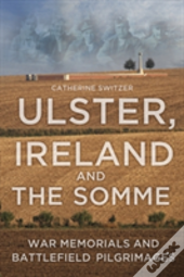 Ireland, Ulster & The Somme