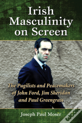 Irish Masculinity On Screen