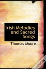 Irish Melodies And Sacred Songs