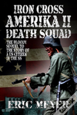 Iron Cross Amerika Ii: Death Squad