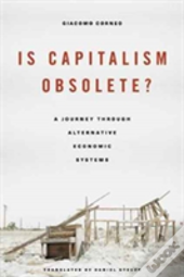Is Capitalism Obsolete 8211 A Journ