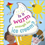 Is It Warm Enough For Ice Cream?
