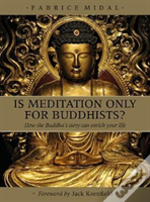 Is Meditation Only For Buddhist