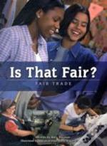 Is That Fair? Fair Trade