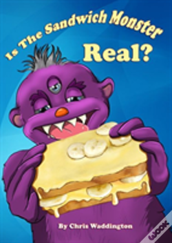 Wook.pt - Is The Sandwich Monster Real?