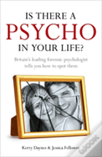 Is There A Psycho In Your Life?