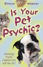 Is Your Pet Psychic?