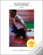 Ise Exercise Physiology: Theory And Application To Fitness And Performance
