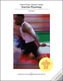 Wook.pt - Ise Exercise Physiology: Theory And Application To Fitness And Performance