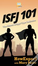 Isfj 101: How To Understand Your Isfj Mb