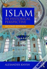 Islam In Historical Perspective, 2e