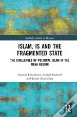 Islam, Is And The Fragmented State