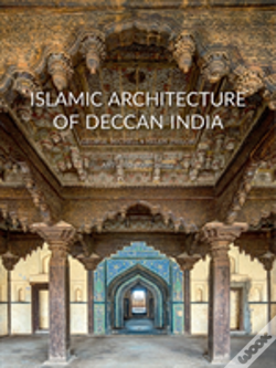 Wook.pt - Islamic Architecture Of The Deccan, India