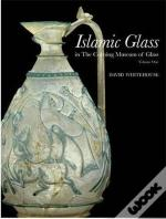 islamic glass in the corning museum of glass vol 1 /anglais