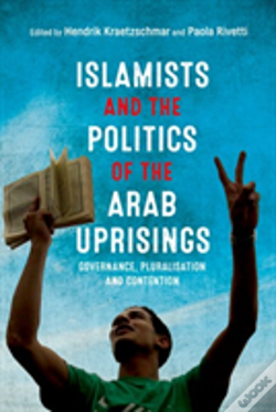 Wook.pt - Islamists And The Politics Of The A
