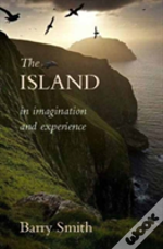 Island In Imagination & Experience