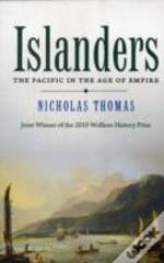 Islanders - The Pacific In The Age Of Empire