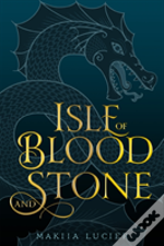 Isle Of Blood & Stone