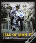 Isle Of Man Tt: A Photographic History