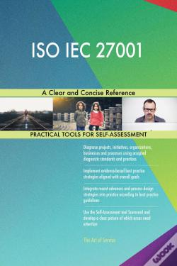 Wook.pt - Iso Iec 27001 A Clear And Concise Reference