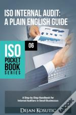 Iso Internal Audit - A Plain English Guide