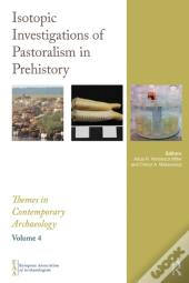 Isotopic Investigations Of Pastoralism In Prehistory