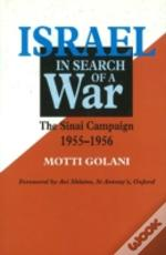Israel In Search Of A War