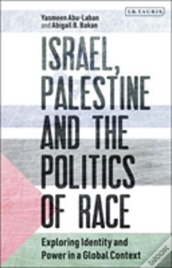 Wook.pt - Israel, Palestine And The Politics Of Race