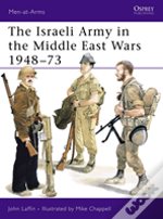 Israeli Army In The Middle East Wars, 1948-73
