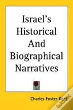 Israel'S Historical And Biographical Narratives