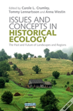 Wook.pt - Issues And Concepts In Historical Ecology