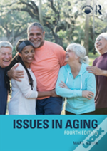 Issues In Aging 4e