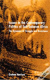 Issues In The Contemporary Politics Of Sub-Saharan Africa