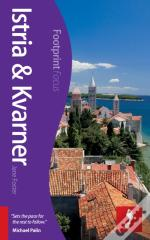 Istria & Kvarner Footprint Focus Guide