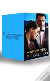 It Happened In Collection... (Mills & Boon E-Book Collections)