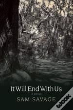 It Will End With Us