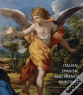 Italian, Spanish And French Paintings In The Ringling Museum Of Art