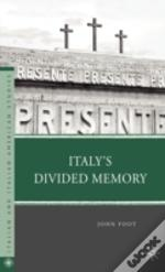 Italy'S Divided Memory