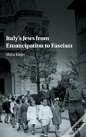 Italy'S Jews And The Italian Nation