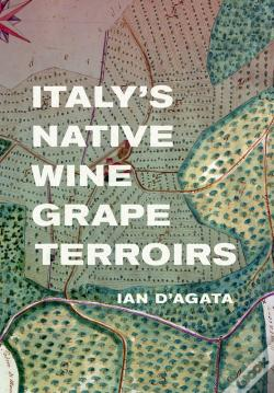 Wook.pt - Italy'S Native Wine Grape Terroirs