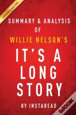 It'S A Long Story By Willie Nelson | Summary & Analysis