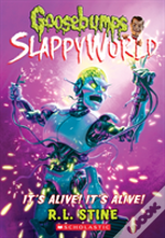 It'S Alive! It'S Alive! (Goosebumps Slappyworld #7)